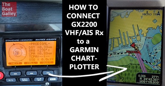 connecting gx2200 vhf ais to garmin chartplotter the boat galley rh theboatgalley com
